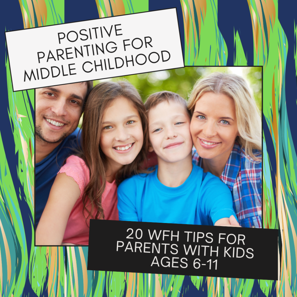 Positive Parenting for Middle Childhood